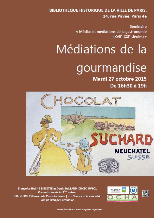 Médiations de la gourmandise - Séance 1 de la troisième saison du séminaire « Médias et médiations de la gastronomie XVIIe- XXIe siècles »