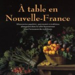 A la une - A table en Nouvelle-France