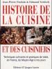 A la une - Histoire de la cuisine et des cuisiniers