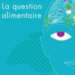 couverture de La question alimentaire