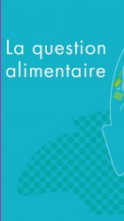 La question alimentaire 2013
