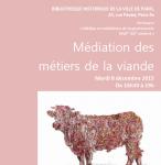 Médiations des métiers de la viande - Séance 3 de la troisième saison du séminaire « Médias et médiations de la gastronomie XVIIe- XXIe siècles »