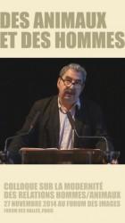 """Conférence Francis Wolff colloque Ocha """"Des animaux et des hommes"""""""